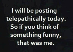 Posting telepathically